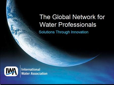 International Water Association (IWA)  Vverdensomspennende medlemsorganisasjon og globalt nettverk for virksomheter og fagfolk som arbeider med vannrelaterte.