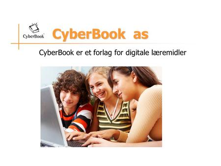 CyberBook as CyberBook er et forlag for digitale læremidler.