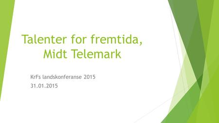 Talenter for fremtida, Midt Telemark