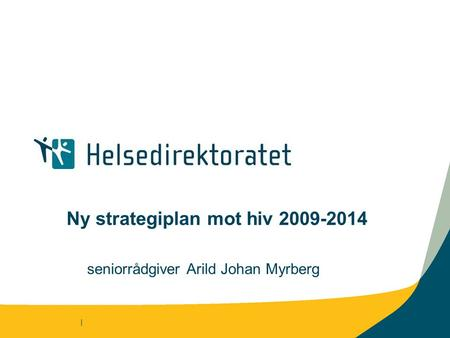 Ny strategiplan mot hiv
