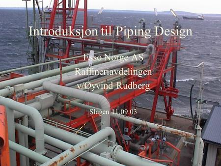 Introduksjon til Piping Design