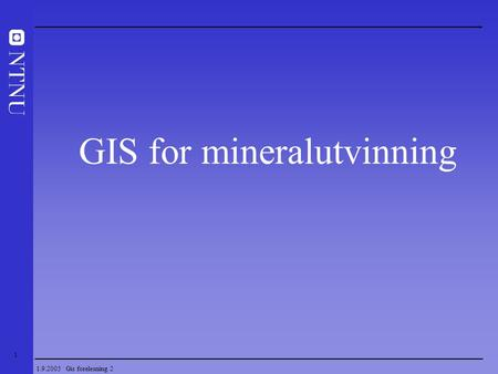 GIS for mineralutvinning