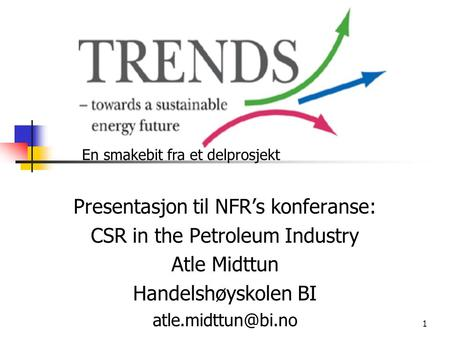 Presentasjon til NFR's konferanse: CSR in the Petroleum Industry