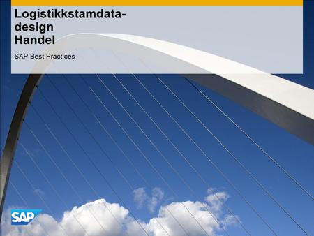 Logistikkstamdata- design Handel SAP Best Practices.