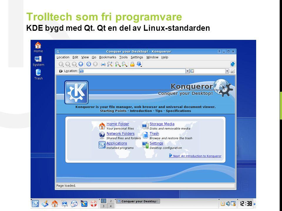 10 © Trolltech 2007 KDE utviklersamfunn Med 2000 aktive utviklere