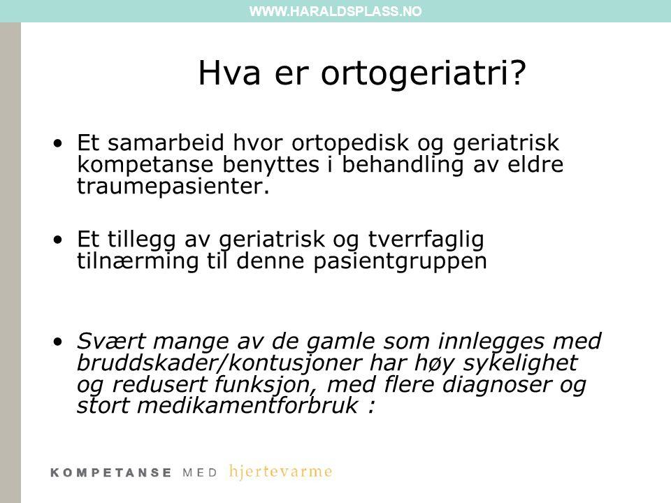 WWW.HARALDSPLASS.NO Flertallet av de eldre traumepasientene er geriatriske før det aktuelle traumet!