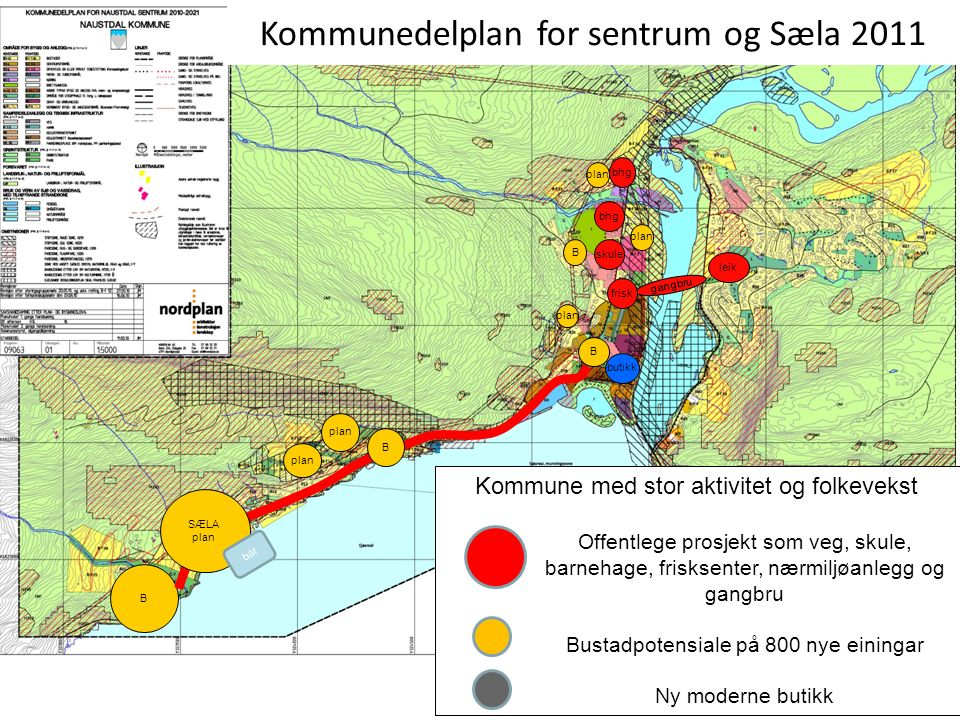 Fjordlandsbyen er ikkje eit luftslott……utbygginga er igang
