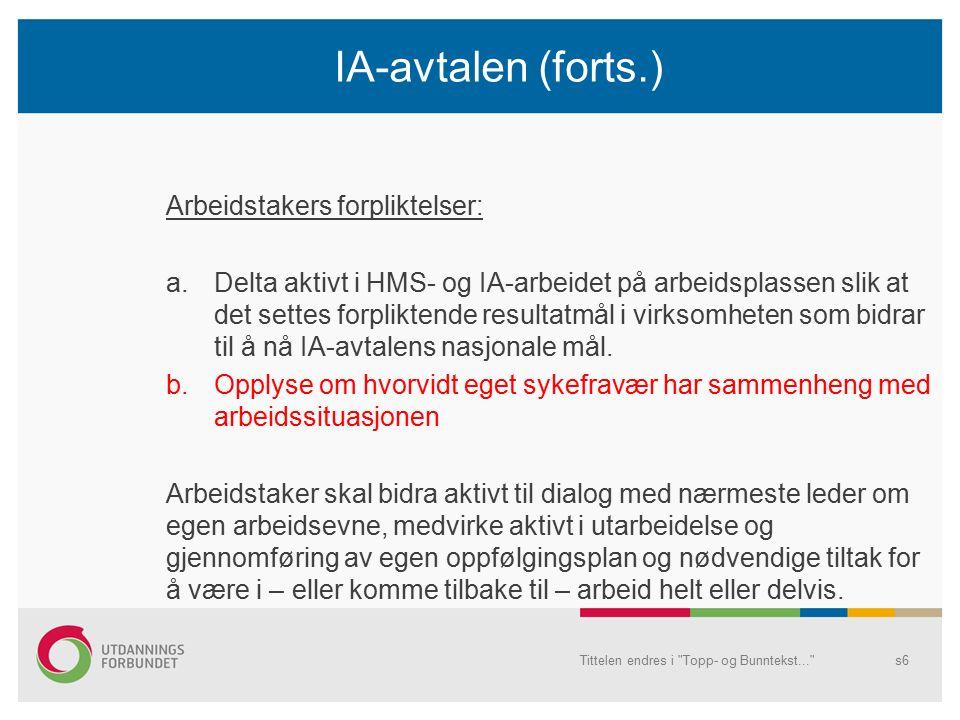 Overordnet handlingsplan i kommunen Halden kommunes IA-mål 2015-2018: 1.20 % reduksjon i sykefraværet sammenliknet med forrige IA- periode: fra 8,3 % til 6,7 % (mål i dag: under 8 %) 2.Arbeide for at våre egne ansatte med redusert arbeidsevne ikke faller ut av arbeidslivet, men gjennom aktiv tilrettelegging sørge for deltakelse i arbeidslivet.
