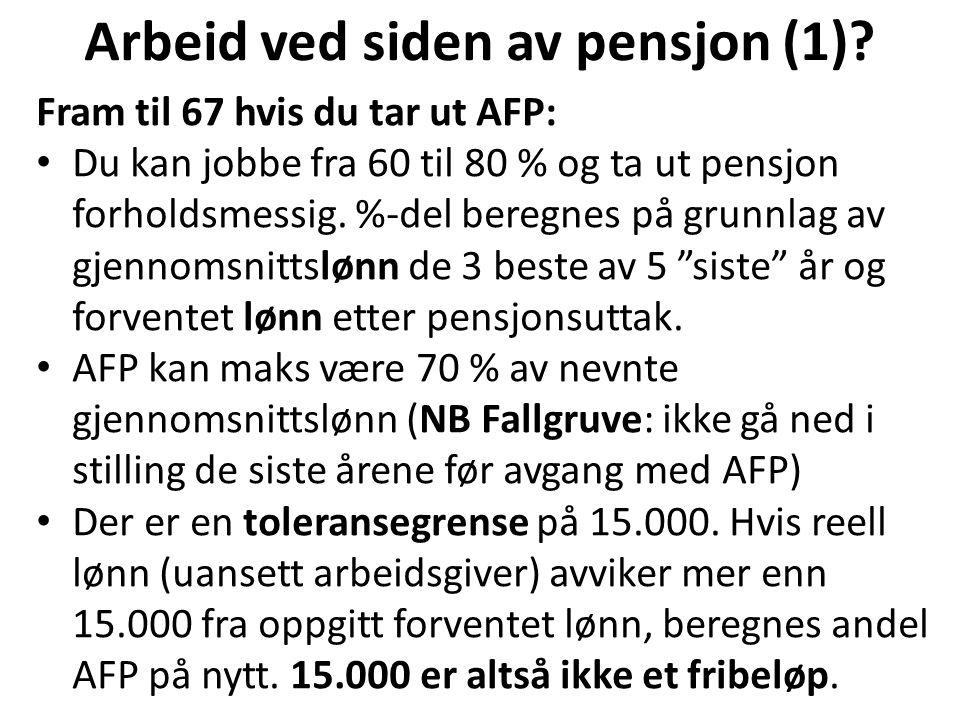 Arbeid ved siden av pensjon (2).