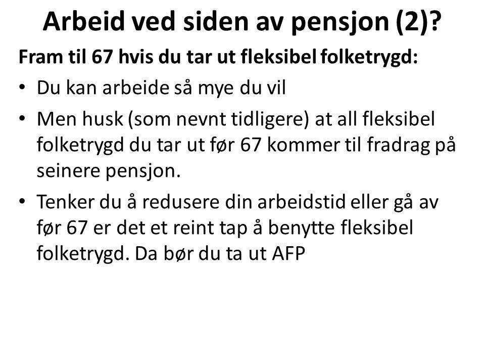 Arbeid ved siden av pensjon (3).