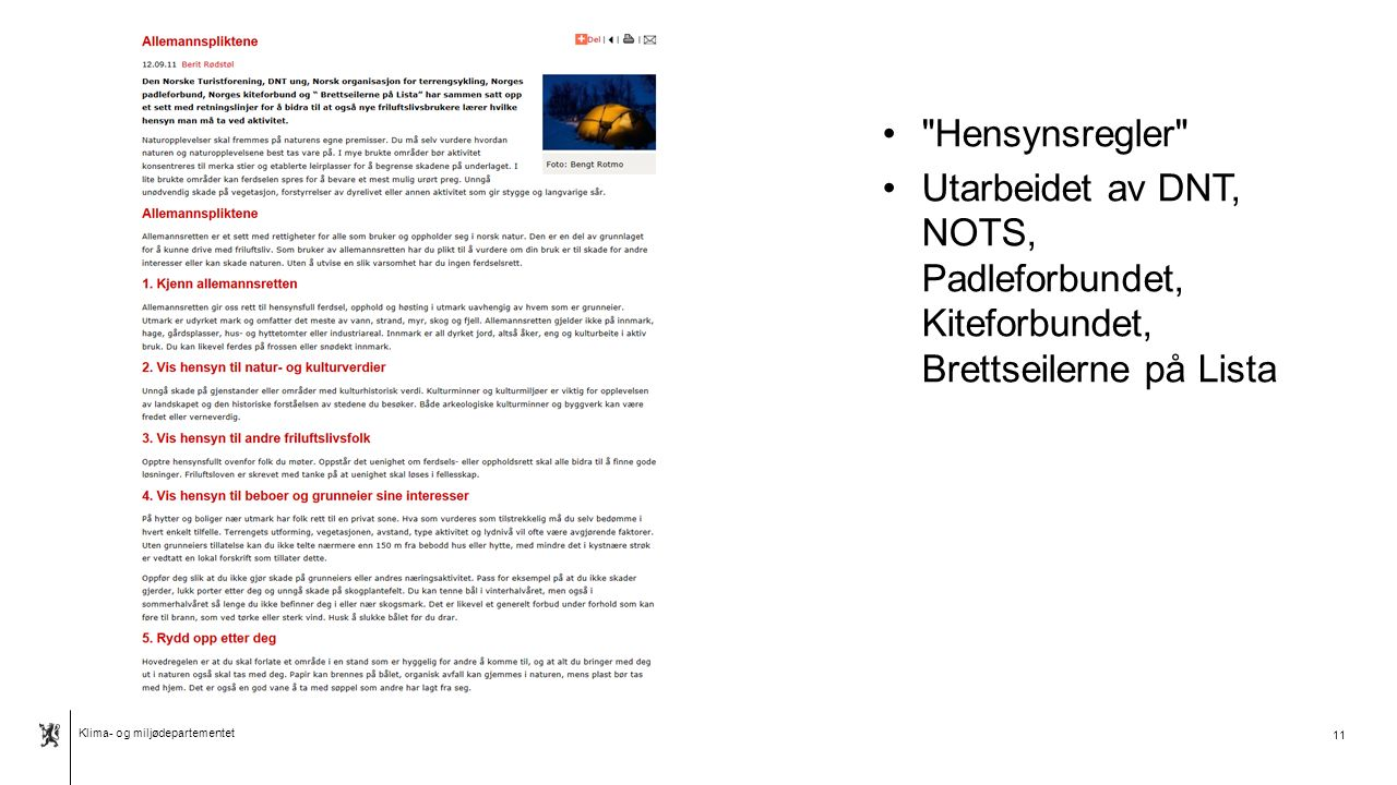 Klima- og miljødepartementet Norsk mal: Tekst med kulepunkter - 2 vertikale bilder 12
