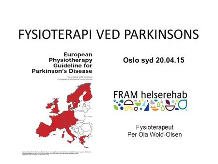 FYSIOTERAPI VED PARKINSONS