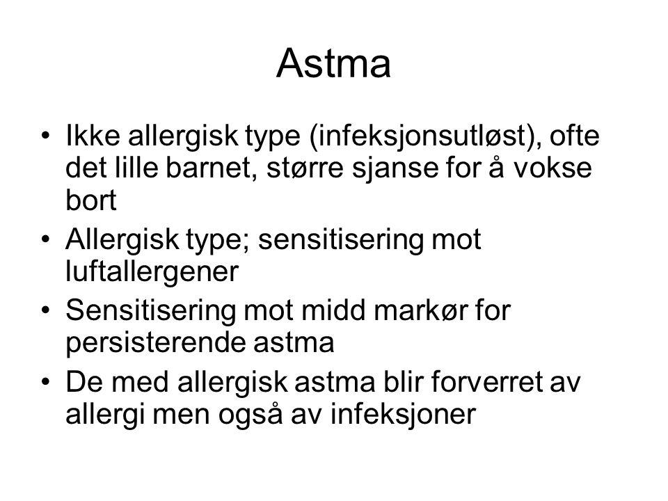 Astma •Alle som får diagnosen astma bør screenes for allergier (+rtg thx) •Middtrekk til de med middallergi og samtidig astma •Middtrekk ikke vist å forebygge astma