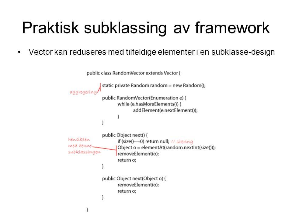 Typesterk subklassing •Typedefinert Hashtable subklasses til multippel nummergenerator