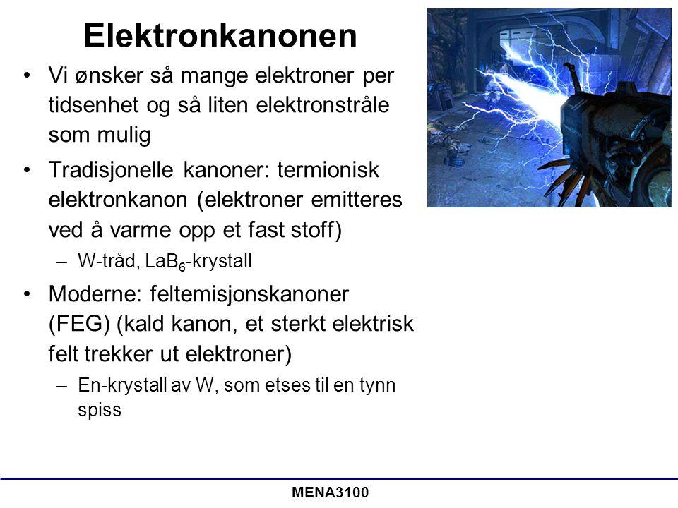 MENA3100 Elektronkanoner •Med feltemisjonskanoner får vi en mindre elektronstråle og høyere strømtetthet sammenlignet med termioniske kanoner •Vi må ha bedre vakuum når vi bruker en feltemisjonskanon En-krystall av LaB 6 WolframtrådFeltemisjons-spiss