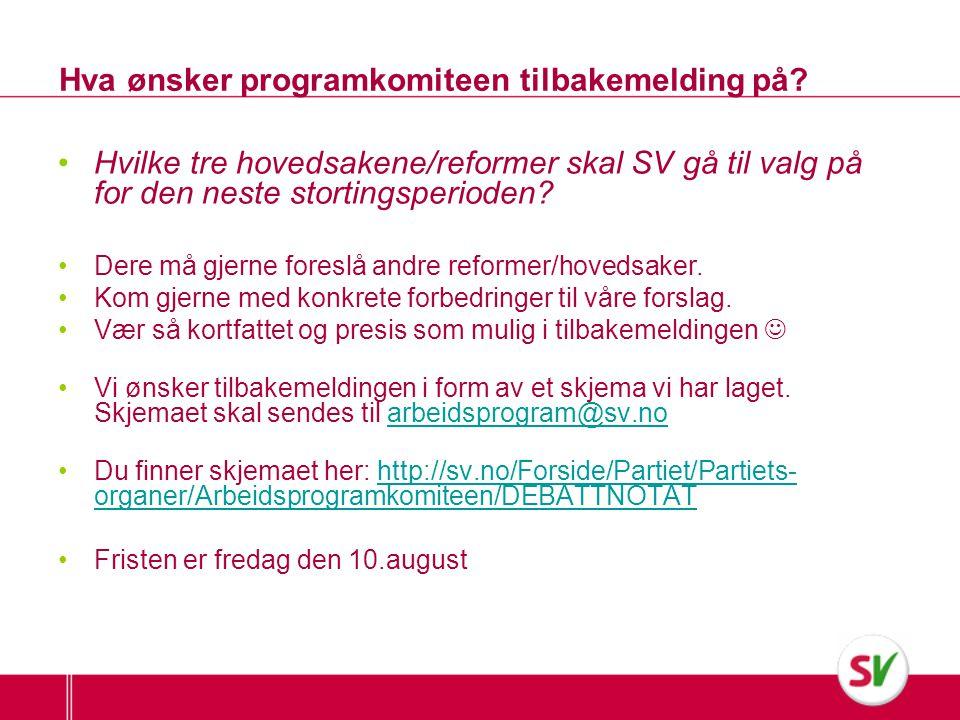 Informasjon om prosessen videre •Innspillene fra denne runden blir behandlet på arbeidsprogramkomitemøte den 18-19 august.