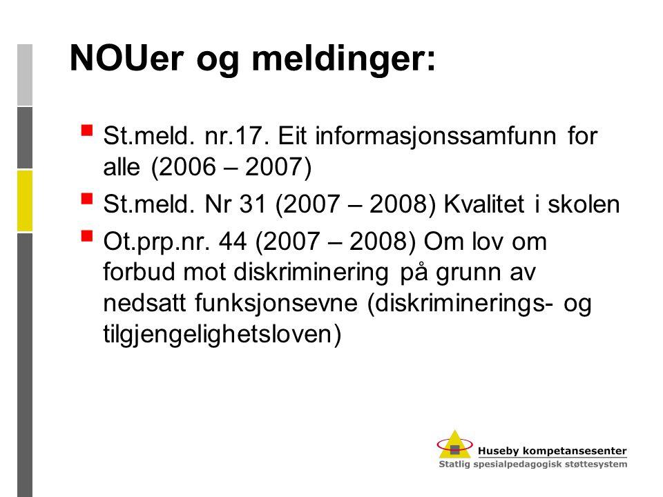 NOUer og meldinger:  St.melding.nr.11 (2008 -2009) Læreren.