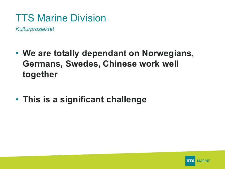 TTS Marine Division..about the Norwegians..