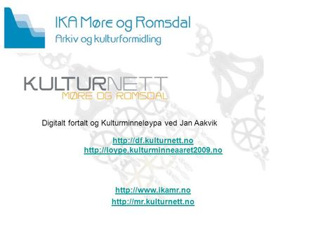 Kulturnett MR      Digitalt.