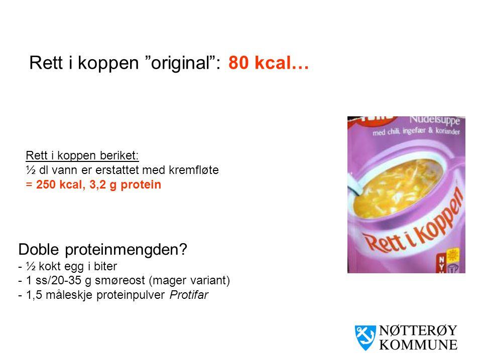 Kanskje kan mellommåltidene virkelig bidra.. 450 kcal/26 g fett 450 kcal/10 g fett