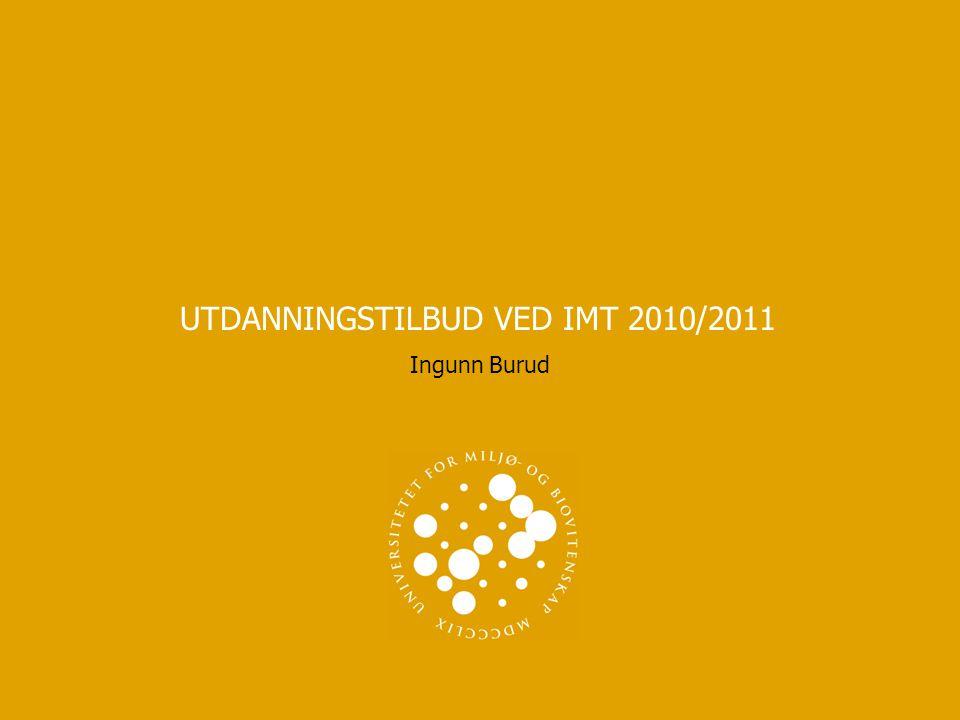 UNIVERSITETET FOR MILJØ- OG BIOVITENSKAP www.umb.no UTDANNINGSTILBUD VED IMT 2010/2011 3 MASTER TEKNOLOGI (SIVILINGENIØR) 5-ÅRIG  Byggeteknikk og arkitektur  Geomatikk-kart, satellitter og 3D-modellering  Industriell økonomi  Kjemi og bioteknologi (IKBM)  Maskin-, prosess- og produktutvikling  Matindustrielle prosesser (IKBM)  Miljøfysikk og fornybar energi  Vann- og miljøteknikk