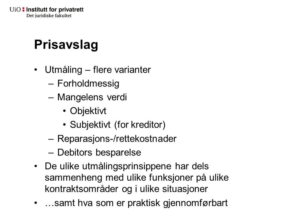 Prisavslag •Prisavslagets størrelse – forholdsmessig Kjl.