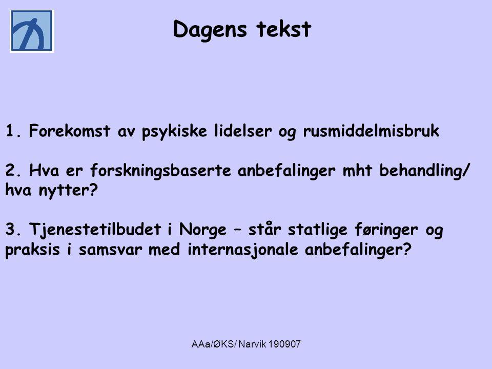 AAa/ØKS/ Narvik 190907 Pasienter med dobbeltdiagnose – hvem er det?