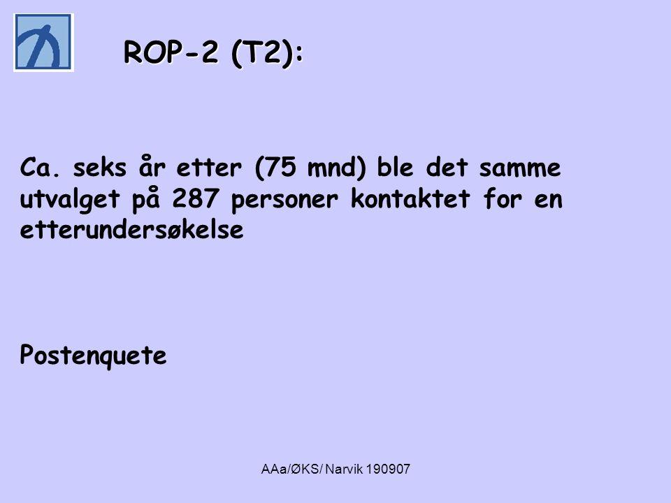 AAa/ØKS/ Narvik 190907 • Ikke en behandlingsstudie • Klinisk studie: Følger samme pasientgruppe og registrerer status ved to tidspunkt – vet lite om bevegelser mellom de to tidspunktene