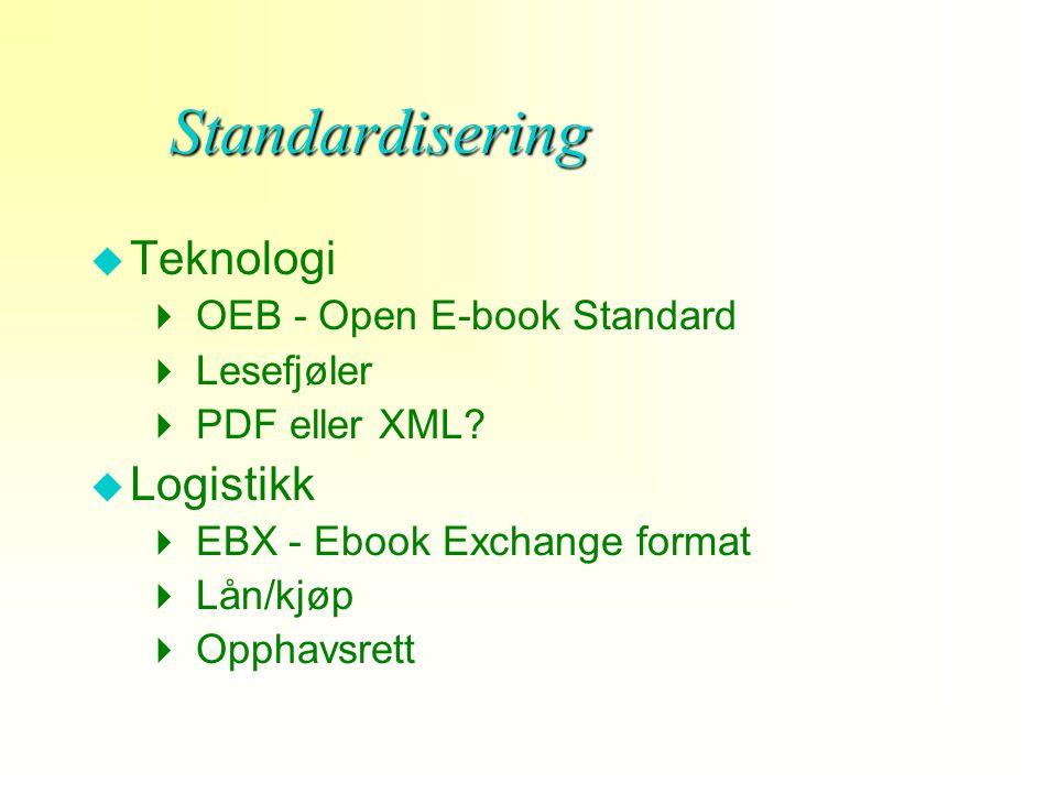 Konklusjoner u E-boka er ikke et godt nok tilbud ennå u Stort behov for standardisering både av lesefjøler og dokument u Kun for spesielle målgrupper i den nære framtid - Studenter/elever - Lesevansker - Spesielt interesserte