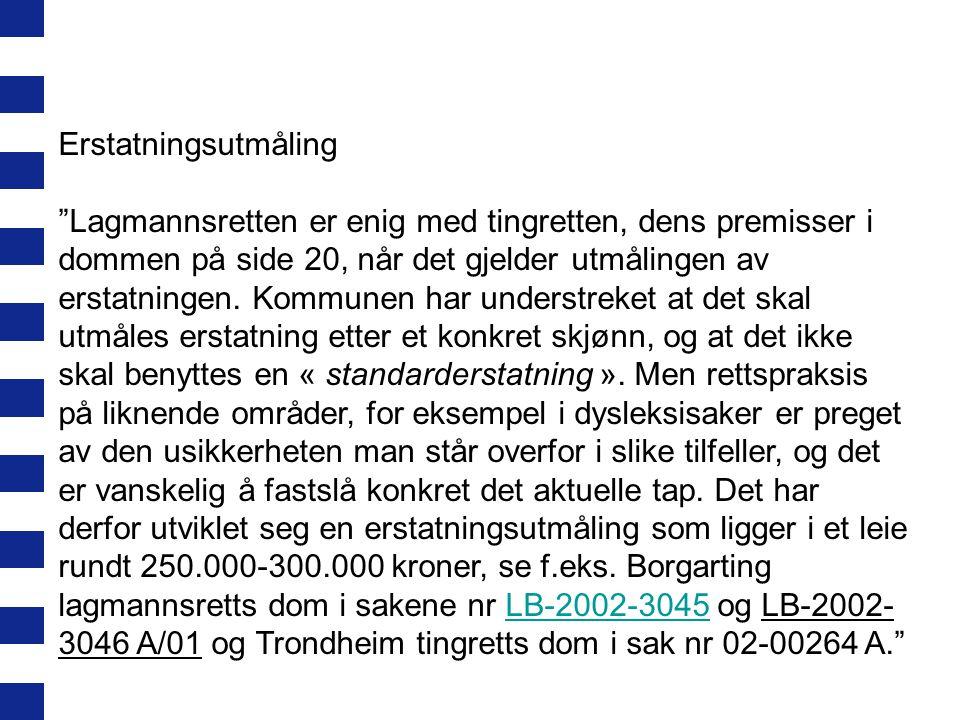 LG-1995-205 30 år gammel kvinne tilkjent kr 160000,- i erstatning av kommunen for mangelfull grunnskoleundervisning etter skl §2-1.