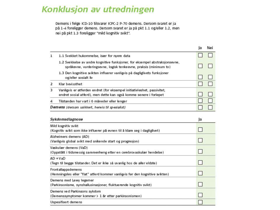 Kvantitative data Kvalitative data Observasjoner i løpet av samtale og intervju I hjemmet Informasjon ved bruk av verktøyet
