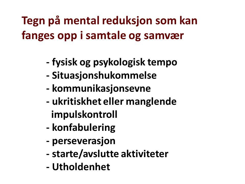 To hovedutfordringer i demensutredning: -Diagnostisk utredning – er det demens.