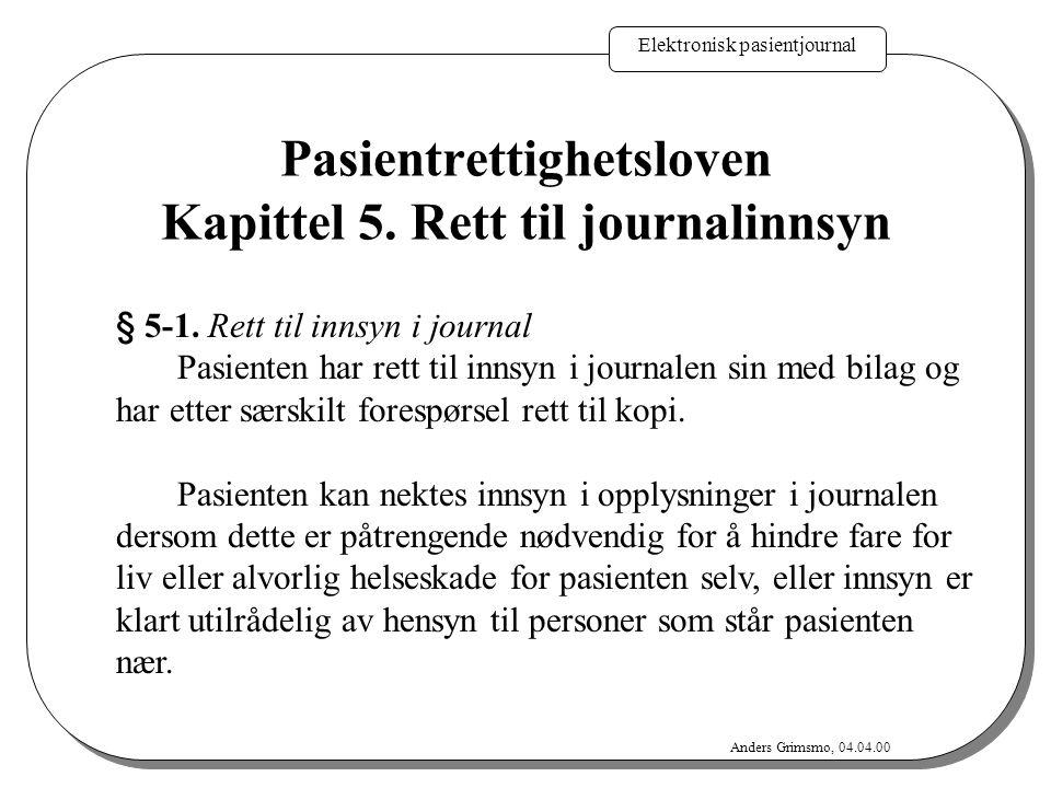 Elektronisk pasientjournal Anders Grimsmo, 04.04.00 § 39.