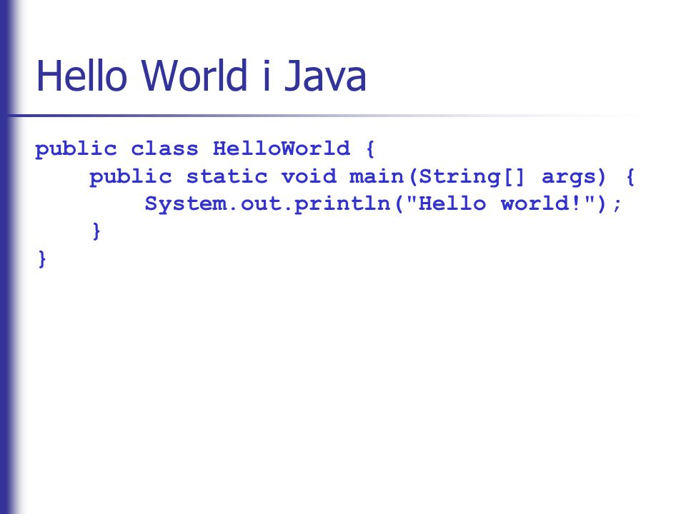 Hello World i Python print Hello world!