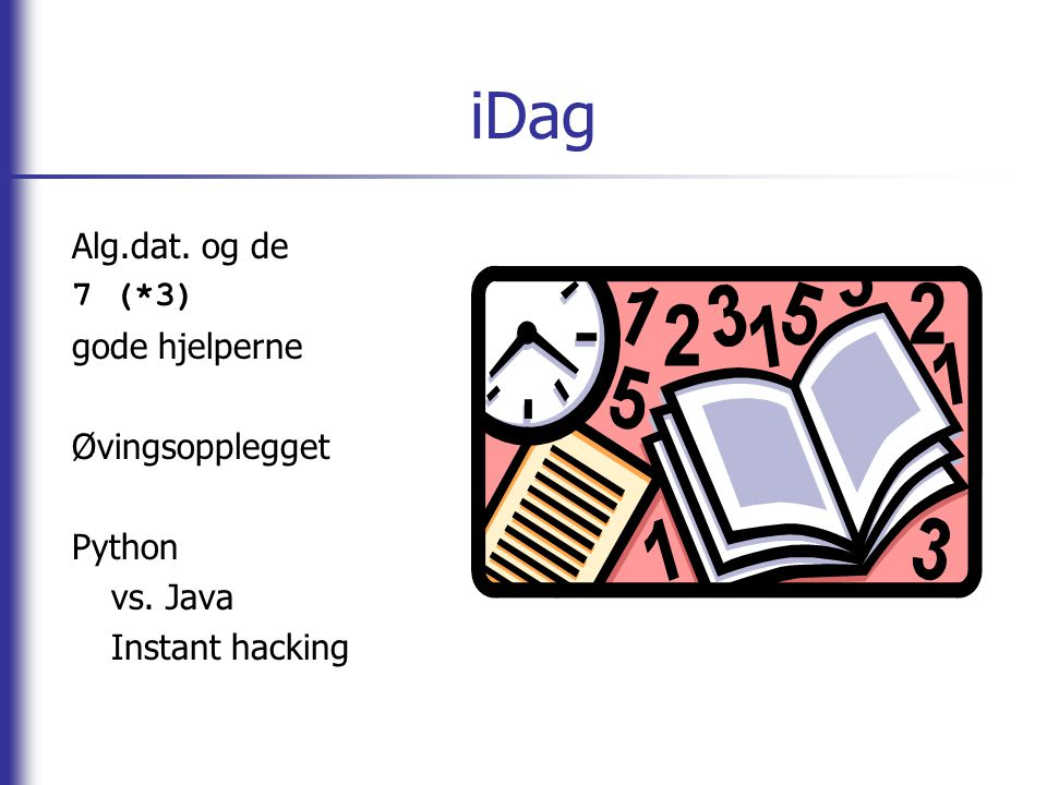 def learnAlgDat(self): Alg.dat.er et vanskelig fag.