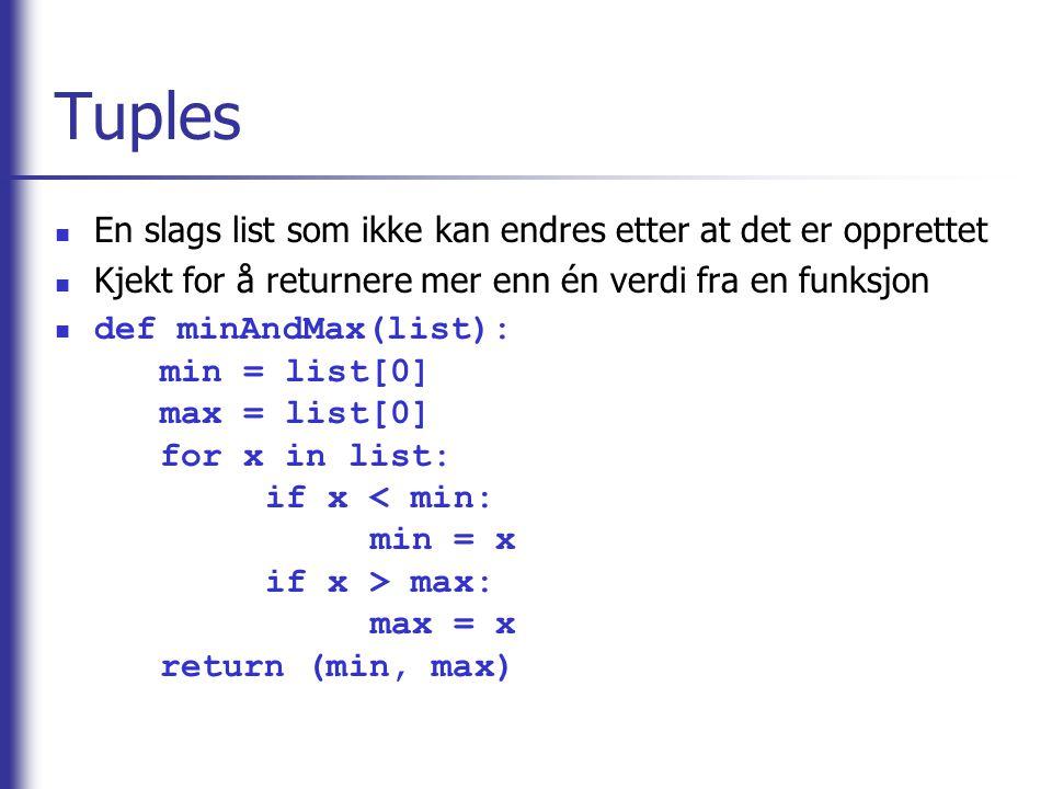 Strings Rammes inn med eller (ingen forskjell) Tegn kan escapes på samme måte som i Java ( \ , \ , \n, \t osv.) Strings er immutable, så alle endringer oppretter i virkeligheten en ny string