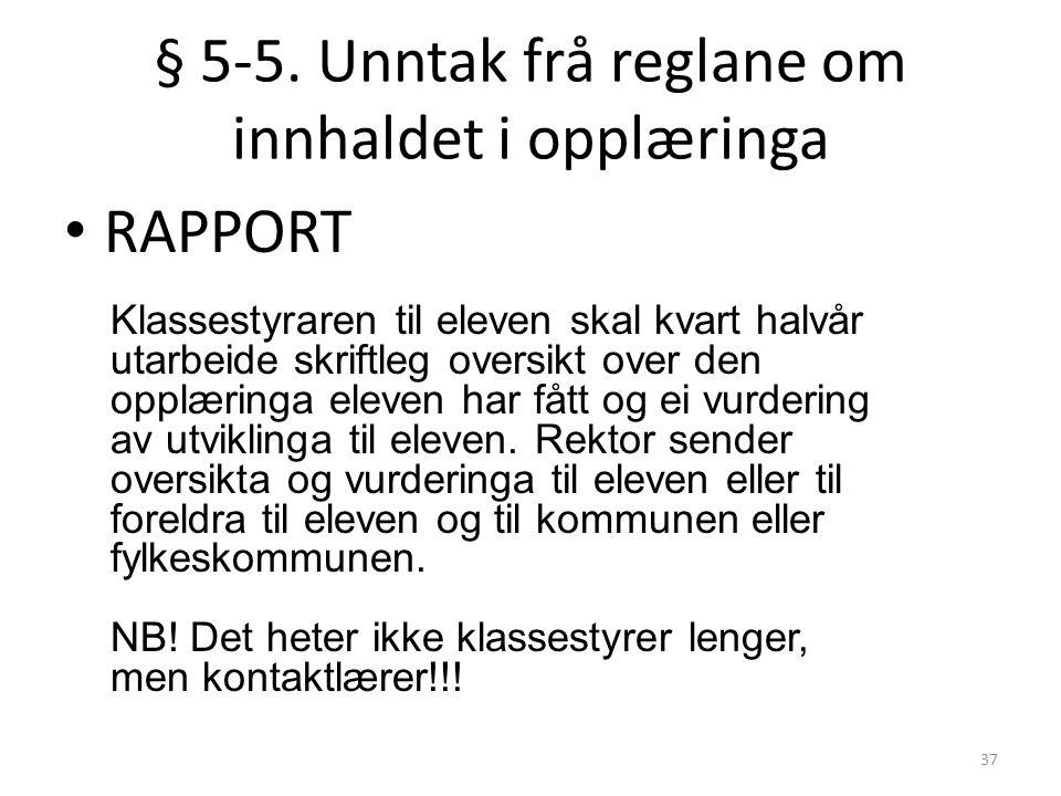 38 § 5-7.