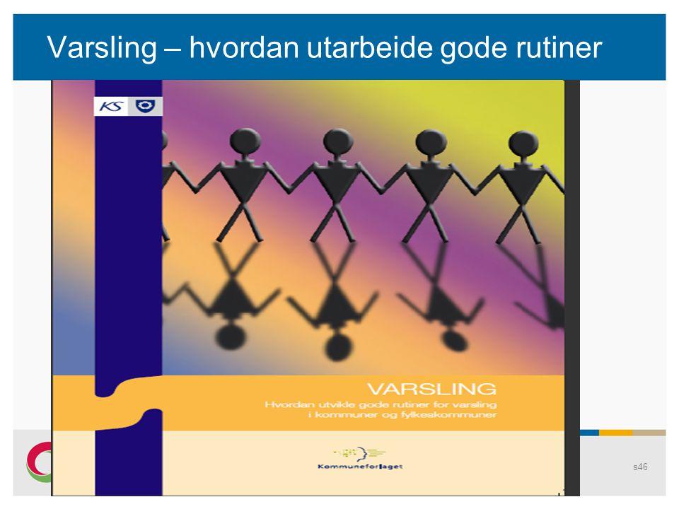 Varsling – KS-veileder Fra forordet: Arbeidet med å innføre nye rutiner for varsling bør gå hånd i hånd med arbeidet for å utvikle åpenhet.