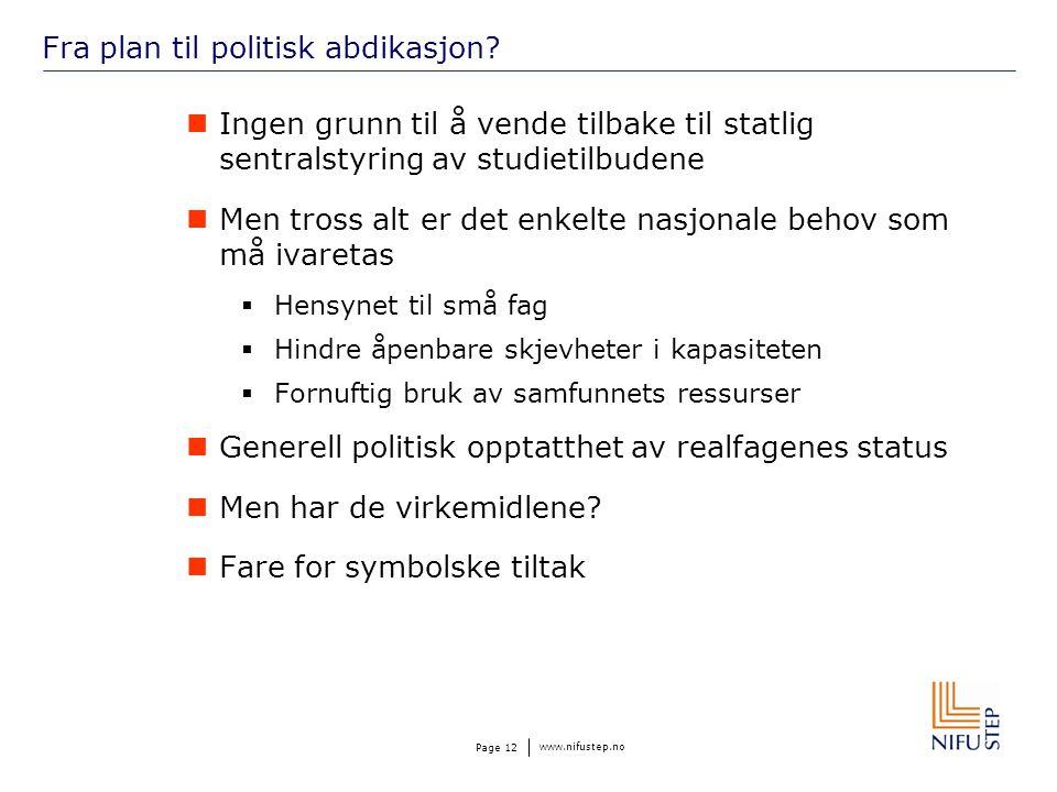 www.nifustep.no Page 13 Realfag UiB: strategiske valg.