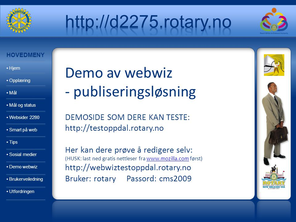 Publiseringsløsning fra WebComputing PRISER INKL.SUPPORT: Etableringskostnad kr.
