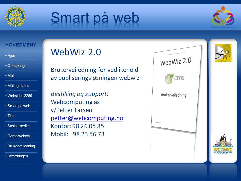 Demo av webwiz - publiseringsløsning DEMOSIDE SOM DERE KAN TESTE: http://testoppdal.rotary.no Her kan dere prøve å redigere selv: (HUSK: last ned gratis nettleser fra www.mozilla.com først) http://webwiztestoppdal.rotary.no Bruker: rotary Passord: cms2009www.mozilla.com HOVEDMENY Hjem Opplæring Mål Mål og status Websider 2280 Smart på web Tips Sosial medier Demo webwiz Brukerveiledning Utfordringen