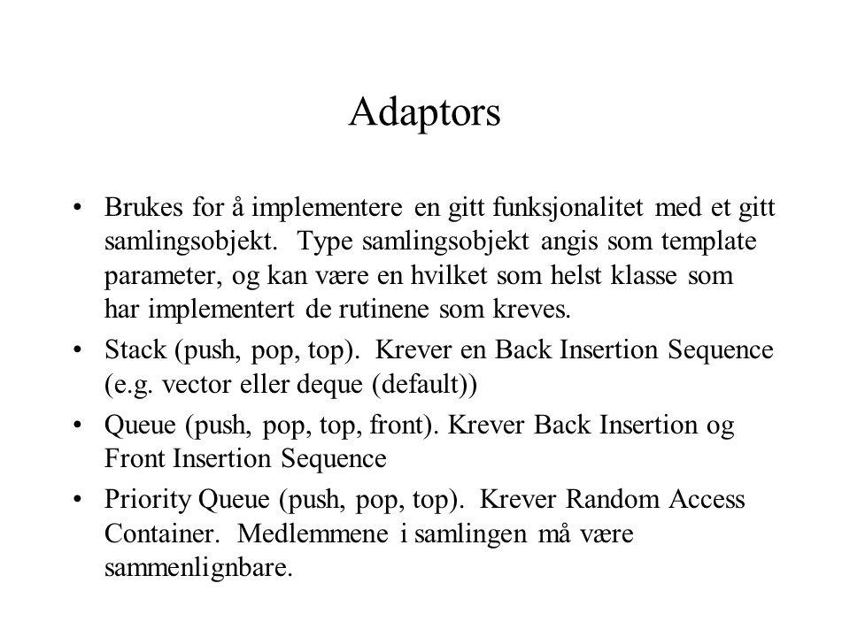 Adaptors Brukes for å implementere en gitt funksjonalitet med et gitt samlingsobjekt.