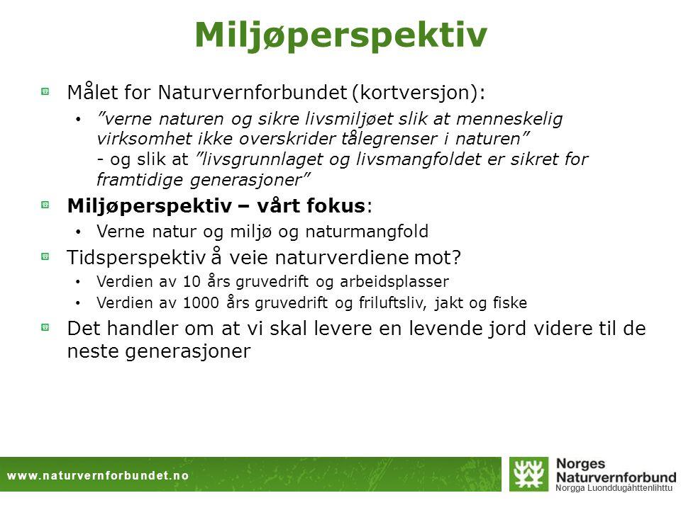 www.naturvernforbundet.no Norgga Luonddugáhttenlihttu Opprør i Nord-Sverige En gruveboom eksploderer over Sápmi.