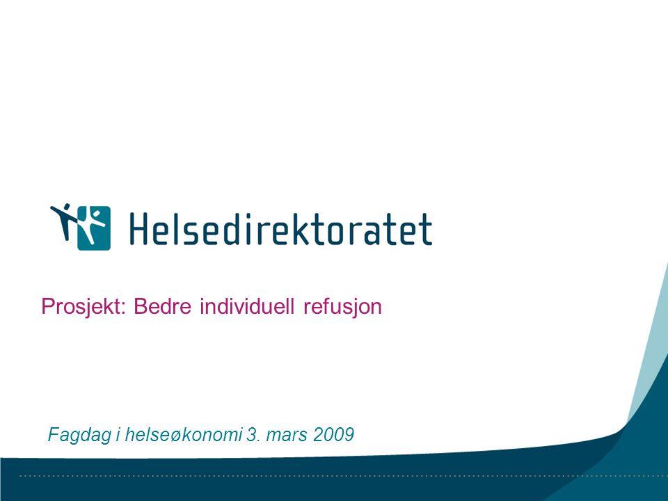 Helsedirektoratet, 15.07.2014Side 2 Bakgrunn for prosjektet Oppdrag Utred forslag til et enhetlig og helhetlig regelverk for refusjon av legemidler etter individuell søknad innenfor blåreseptordningen.