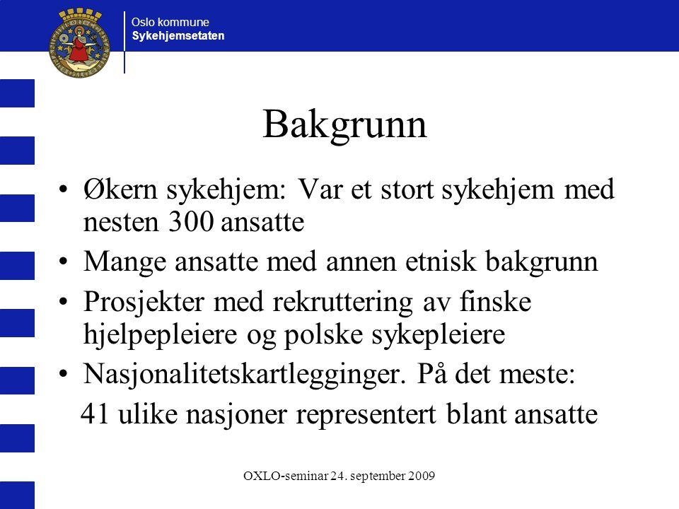 Oslo kommune Sykehjemsetaten OXLO-seminar 24. september 2009