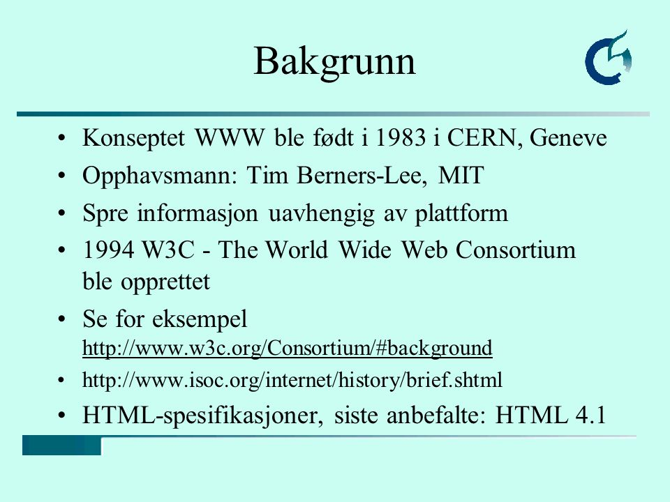 W3C The World Wide Web Consortium (W3C) develops interoperable technologies (specifications, guidelines, software, and tools) to lead the Web to its full potential as a forum for information, commerce, communication, and collective understanding. ...to lead the World Wide Web to its full potential by developing common protocols that promote its evolution and ensure its interoperability