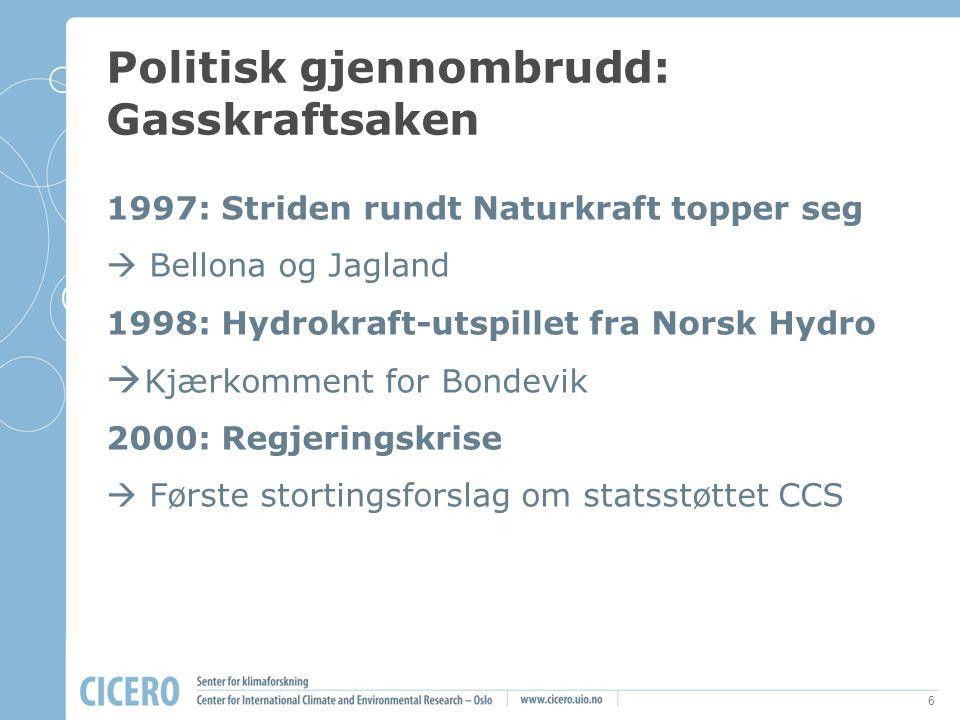 7 CCS som politisk lim 2001: Henriksen-utvalget Ap/LO  Fagbevegelsen rekruttert som CCS- forkjempere 2001-2005: Bondevik II  Sem-erklæringen: CCS som nødvendig energikompromiss  Dragkamp om finansiering  Gassteknologiutvalget (2002) og Gassnova (2004)