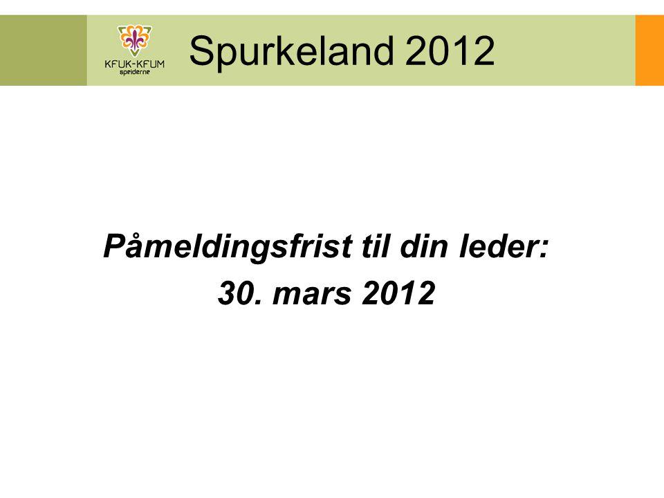 Spurkeland 2012 Leirområdet: