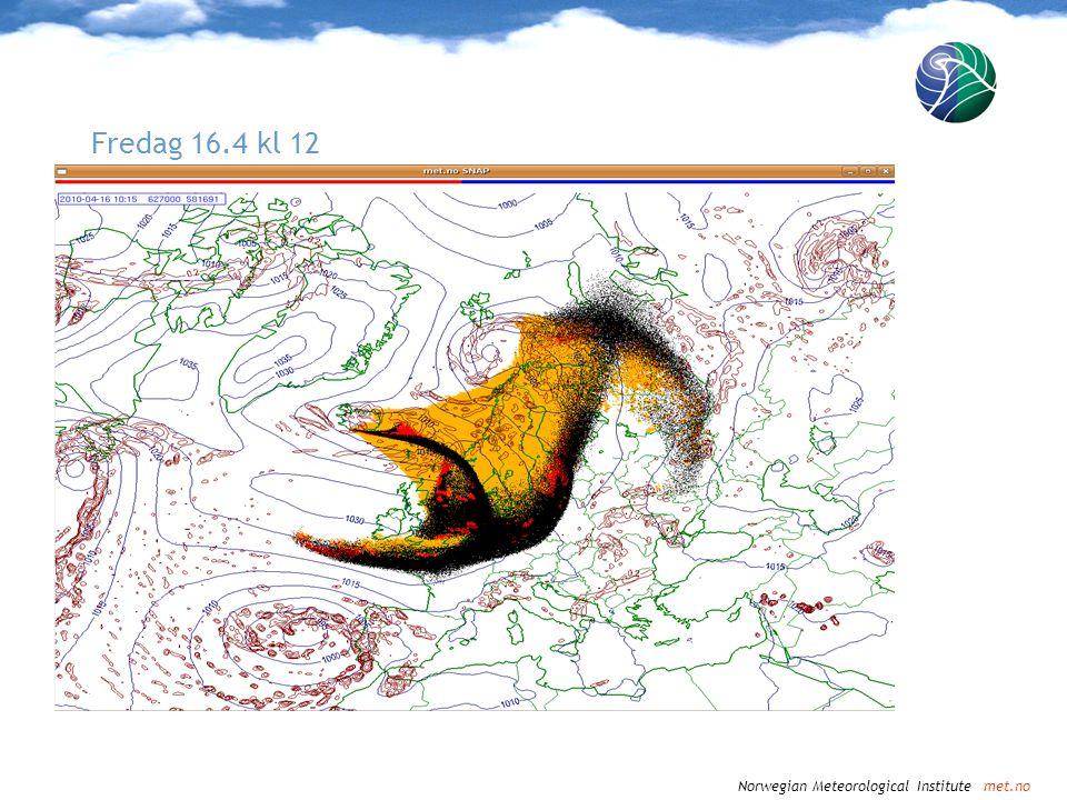 Norwegian Meteorological Institute met.no Fredag 16.4 kl 15