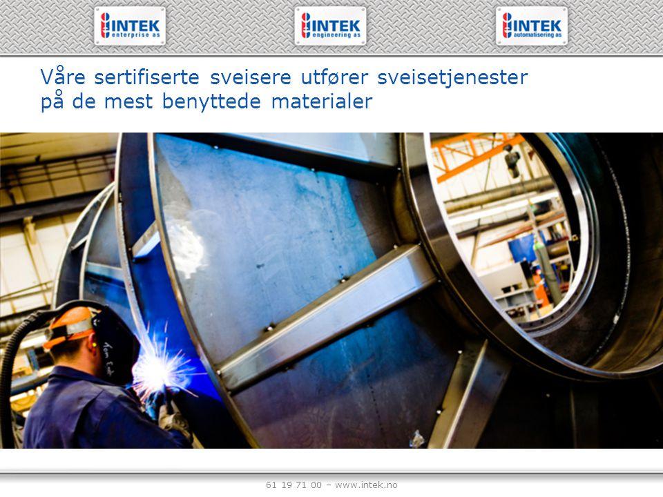 61 19 71 00 – www.intek.no Produktspenn fra det minste til det største.